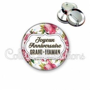 Badge 56mm Joyeux anniversaire grand-maman (006MUL09)