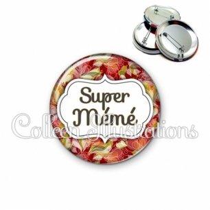 Badge 56mm Super mémé (006MUL11)