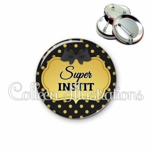 Badge 56mm Super instit (006NOI01)