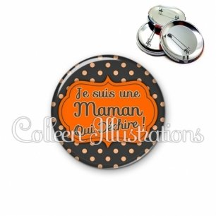 Badge 56mm Maman qui déchire (006NOI02)