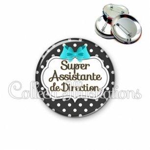 Badge 56mm Super assistante de direction (006NOI03)