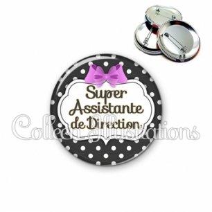 Badge 56mm Super assistante de direction (006NOI09)