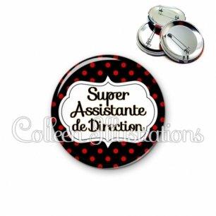 Badge 56mm Super assistante de direction (006NOI12)