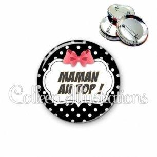 Badge 56mm Maman au top (006NOI13)