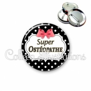 Badge 56mm Super ostéopathe (006NOI13)