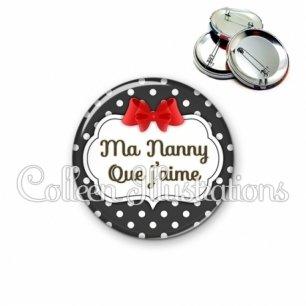 Badge 56mm Nanny que j'aime (006NOI14)