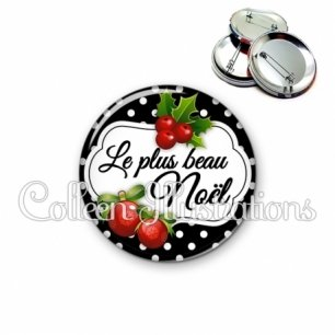 Badge 56mm Le plus beau Noël (006NOI15)