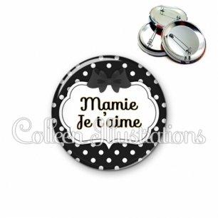 Badge 56mm Mamie je t'aime (006NOI16)
