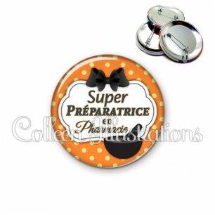 Badge 56mm Super préparatrice en pharmacie (006ORA02)