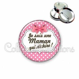 Badge 56mm Maman qui déchire (006ROS02)