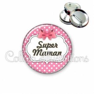Badge 56mm Super maman (006ROS02)