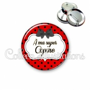 Badge 56mm A ma super copine (006ROU03)