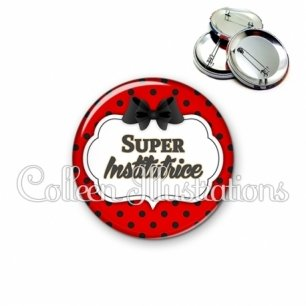 Badge 56mm Super institutrice (006ROU03)
