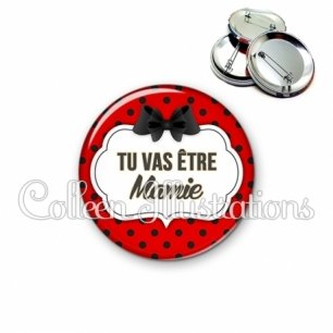 Badge 56mm Tu vas être mamie (006ROU03)