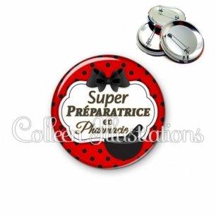 Badge 56mm Super préparatrice en pharmacie (006ROU03)