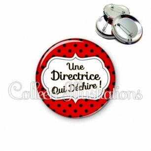 Badge 56mm Directrice qui déchire (006ROU04)
