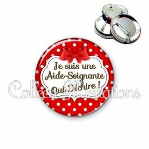 Badge 56mm Aide-soignante qui déchire (006ROU08)