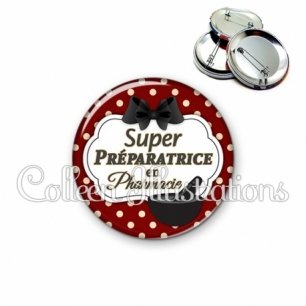 Badge 56mm Super préparatrice en pharmacie (006ROU11)