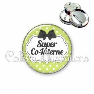 Badge 56mm Super co-interne (006VER01)