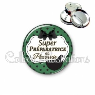 Badge 56mm Super préparatrice en pharmacie (006VER02)