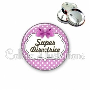 Badge 56mm Super directrice (006VIO01)