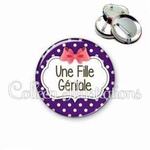 Badge 56mm Une fille géniale (006VIO09)