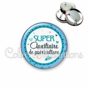 Badge 56mm Super auxiliaire de puériculture (007BLE01)