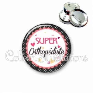 Badge 56mm Super orthopédiste (007NOI01)