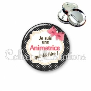 Badge 56mm Animatrice qui déchire (008NOI01)