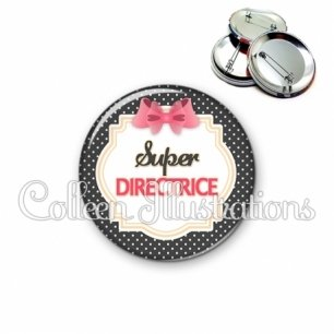 Badge 56mm Super directrice (008NOI02)