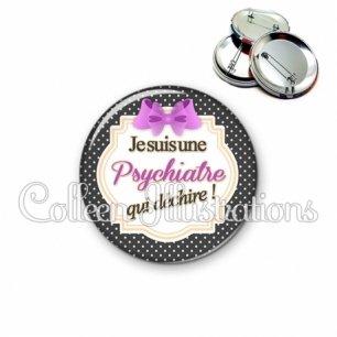 Badge 56mm Psychiatre qui déchire (008NOI10)