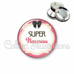 Badge 56mm Super nounou (008ROS01)