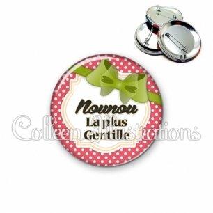Badge 56mm Nounou la plus gentille (008ROU01)