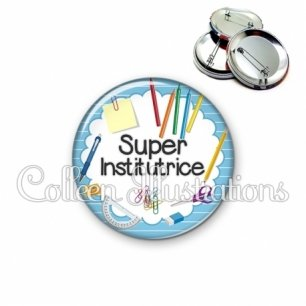 Badge 56mm Super institutrice (009BLE01)