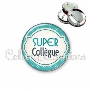 Badge 56mm Super collègue (011BLE04)