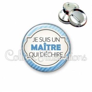 Badge 56mm Maître qui déchire (011BLE06)