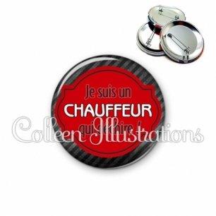 Badge 56mm Chauffeur qui déchire (011NOI01)