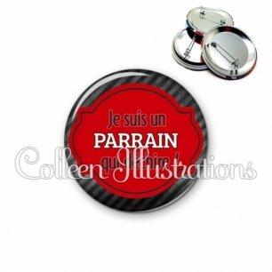Badge 56mm Parrain qui déchire (011NOI01)