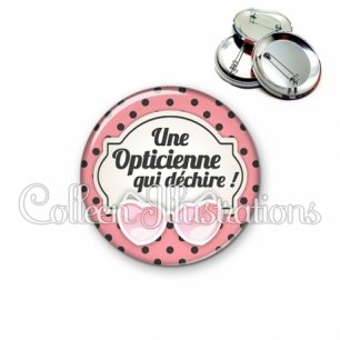 Badge 56mm Opticienne qui déchire (011ROS01)