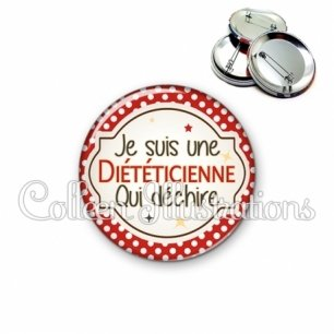 Badge 56mm Diététicienne qui déchire (011ROU01)