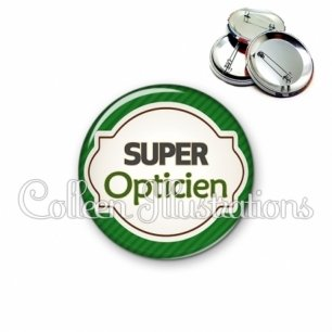 Badge 56mm Super opticien (011VER01)