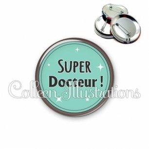Badge 56mm Super docteur (012VER01)