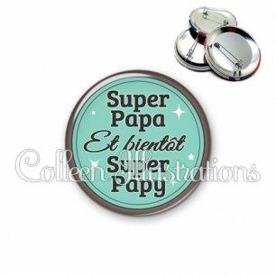 Badge 56mm Super papa bientôt papy (012VER01)