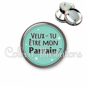 Badge 56mm Veux-tu être mon parrain (012VER01)