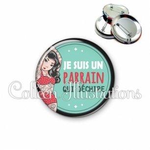 Badge 56mm Parrain qui déchire (012VER02)