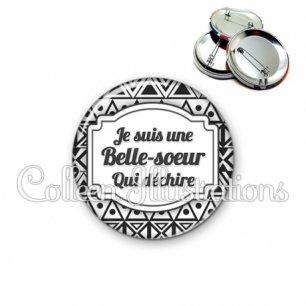 Badge 56mm Belle-sœur qui déchire (013BLA01)