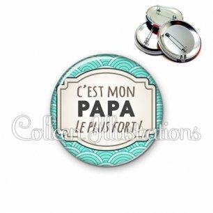 Badge 56mm Papa le plus fort (013BLE04)