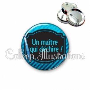 Badge 56mm Maître qui déchire (013BLE13)