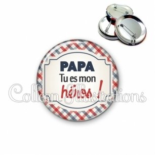 Badge 56mm Papa tu es mon héros (013MUL01)