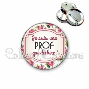 Badge 56mm Prof qui déchire (013MUL03)